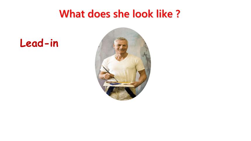 2020-2021学年人教版英语七年级下册Unit 9 What does he look like?Section  B 2a-2c 课件 +嵌入视频(共22张PPT)