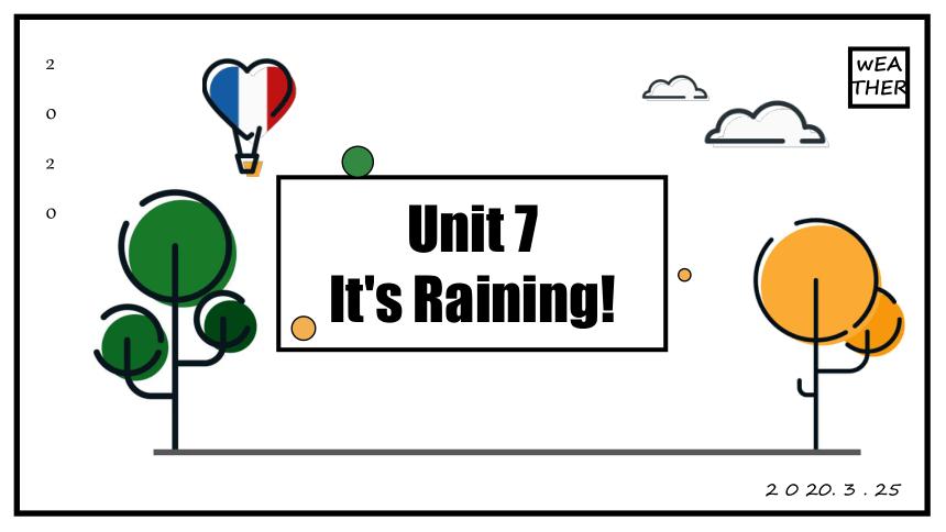 人教版七年级英语下册Unit 7 It's raining! Section B 3a-Selfcheck 课件(共22张PPT)