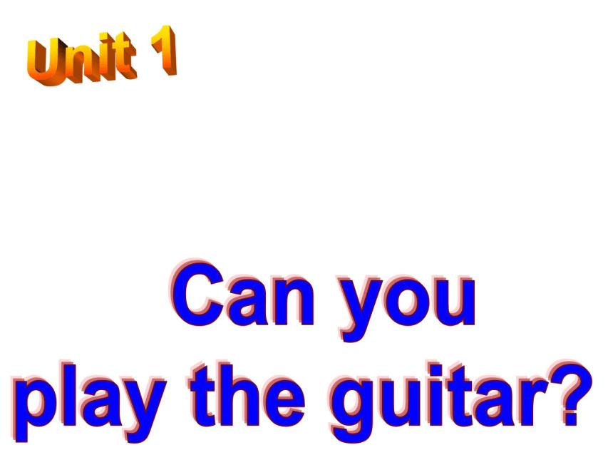 人教新目标 英语 七下Unit 1 Can you play the guitar?Section A Revision课件(23张PPT)