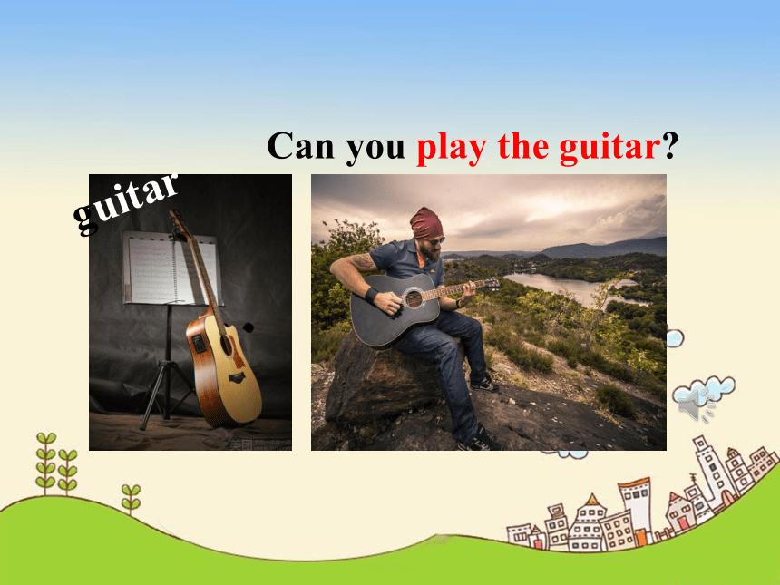 人教版七年级英语下册Unit 1 Can you play the guitar?  Section A(1a--2d)课件(PPT共42张)