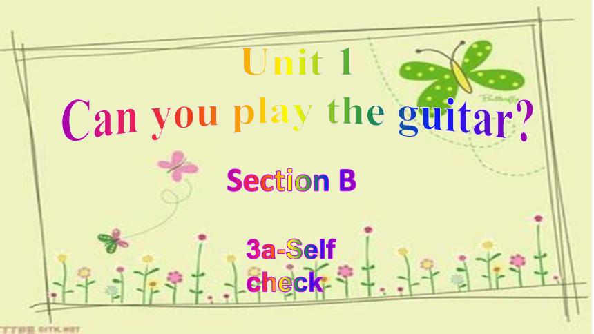2020-2021学年人教新目标版英语七年级下册Unit 1 Section B 3a-self check 课件24张