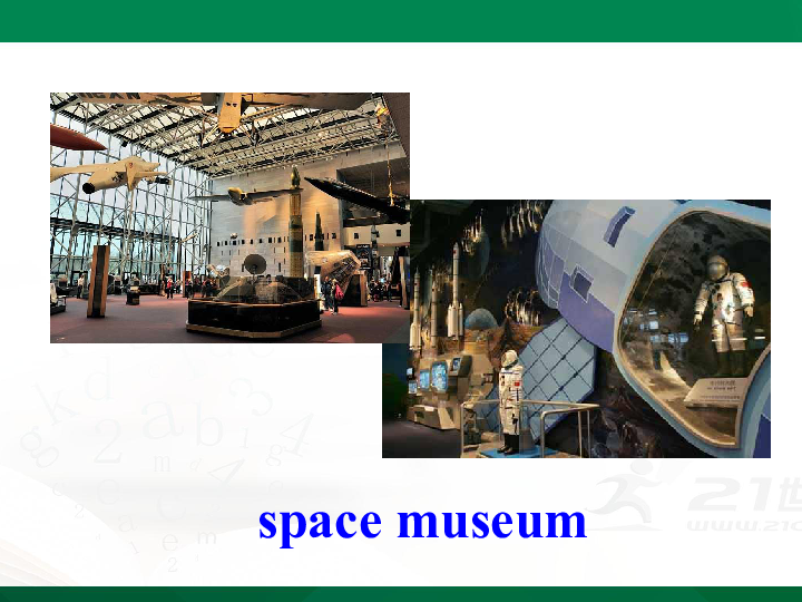 Unit 9 Have you ever been to a museum?Section A 1a-2d课件(共35张PPT)